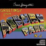 Greetings From Asbury Park, N.J. Lyrics Springsteen Bruce