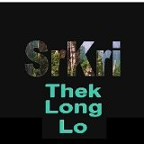 Thek Long Lo (Single) Lyrics SrKri