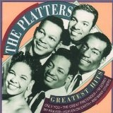 Greatest Hits Lyrics The Platters
