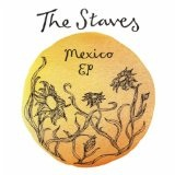 Mexico (EP) Lyrics The Staves