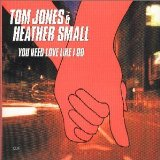 Miscellaneous Lyrics Tom Jones With Heather Small