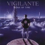 Edge Of Time Lyrics Vigilante