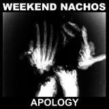 Apology Lyrics Weekend Nachos