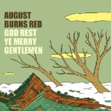 God Rest Ye Merry Gentlemen (Single) Lyrics August Burns Red