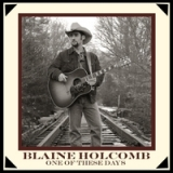 One of These Days Lyrics Blaine Holcomb