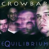 Equilibrium Lyrics Crowbar