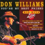 You're My Best Friend Lyrics Don Williams