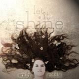 Let It Shine Lyrics Emily Riddle