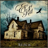 Reach Lyrics Eyes Set To Kill