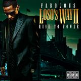 Loso's Way 2: Rise To Power Lyrics Fabolous