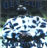 Sucka Free City Lyrics GEEQUE