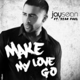 Make My Love Go (Single) Lyrics Jay Sean
