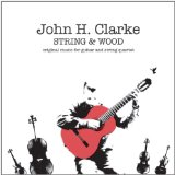 String & Wood Lyrics John H. Clarke