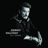 De l'Amour Lyrics Johnny Hallyday