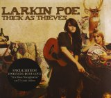 Thick As Thieves Lyrics Larkin Poe