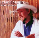 Simply Traditional Lyrics Leland Martin