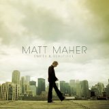 Empty & Beautiful Lyrics Matt Maher