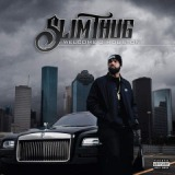 Welcome 2 Houston Lyrics Slim Thug
