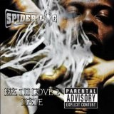 Da 1 U Love 2 Hate Lyrics Spider Loc