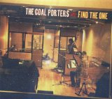 Find the One Lyrics The Coal Porters
