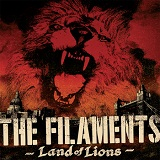 Land of Lions Lyrics The Filaments