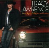 Headlights, Taillights and Radios Lyrics Tracy Lawrence