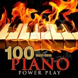 100 Must-Have Piano Power Play Lyrics Various Artists