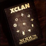 Xodus: The New Testament Lyrics X-Clan