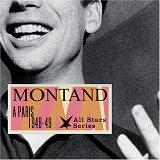 A Paris 1948 49 Lyrics Yves Montand