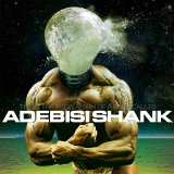 This Is the Third Album of a Band Called Adebisi Shank Lyrics Adebisi Shank