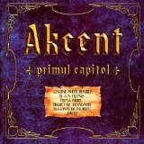 Primul Capitol Lyrics Akcent