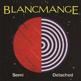 Semi Detached Lyrics Blancmange