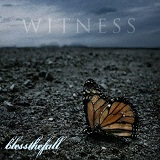 Witness Lyrics Blessthefall