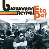 Eto Pa! (EP) Lyrics Brownman Revival