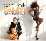 Don't Talk, Dance! Lyrics Chris Standring