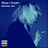 Nobody's Daughter Lyrics Courtney Love