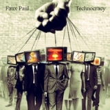 Technocracy Lyrics Faux Paul