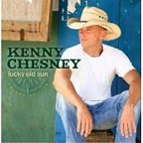 Lucky Old Sun Lyrics Kenny Chesney