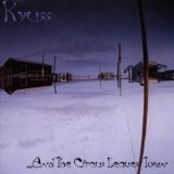 ...And The Circus Leaves Town Lyrics Kyuss