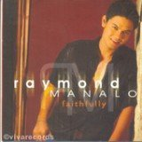 Faithfully Lyrics Raymond Manalo