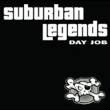 Day Job Lyrics Suburban Legends