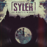 One Minute To Midnight (Mixtape) Lyrics Syler
