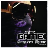 Camera Phone (Single) Lyrics The Game