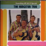 Something Special Lyrics The Kingston Trio