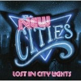 Lost In City Lights Lyrics The New Cities