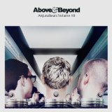 Anjunabeats Volume 10 Lyrics Above & Beyond