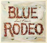 Miscellaneous Lyrics Blue Rodeo
