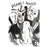 Planet Waves Lyrics Dylan Bob