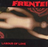 Labour Of Love Lyrics Frente!