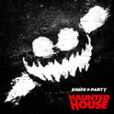 Haunted House (EP) Lyrics Knife Party